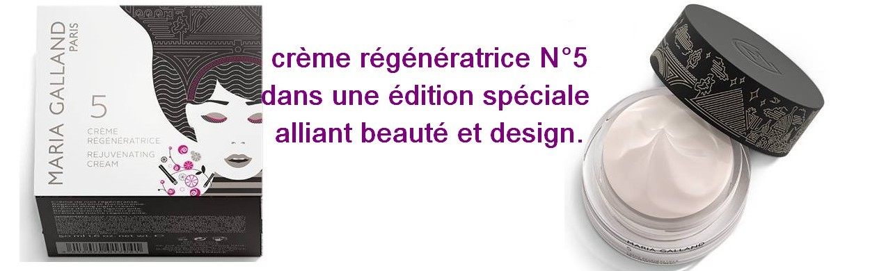 crème régénératrice N° 5 Maria Galland dans une édition spéciale alliant beauté et design.